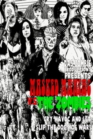 Masked Maniac vs Zombies - Movie Poster