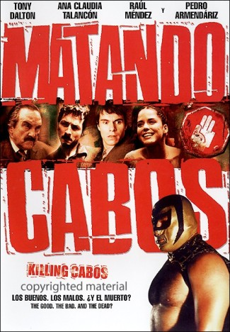 Matando Cabos - Movie Poster