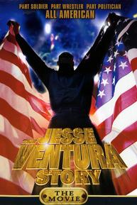 The Jesse Ventura Story - Movie Poster